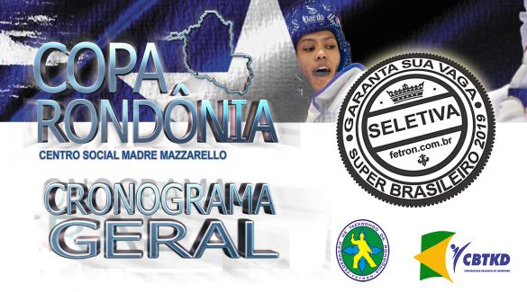 CRONOGRAMA GERAL COPA RONDÔNIA